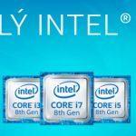Các dòng Chip Intel Core i3 i5 và i7 thế hệ mới nhất