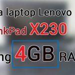 Điểm tin HOT 22/4 : Cơ hội mua Lenovo ThinkPad X230 8GB RAM với giá 4GB RAM