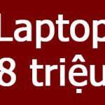 Các Laptop đồ họa 3D và chơi game giá 8 triệu, bảo hành mở rộng 3 Năm